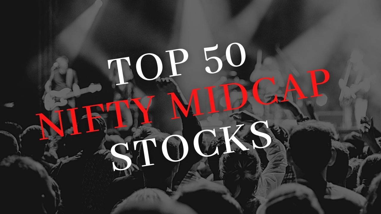 Top 50 Nifty Midcap Stocks Weightage